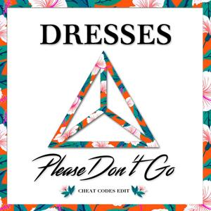 Please Don't Go (Cheat Codes Edit) [feat. Cheat Codes]