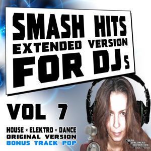 Smash Hits, Vol. 7 (Extended Version For DJs)