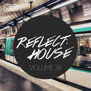 Reflect:House, Vol. 38