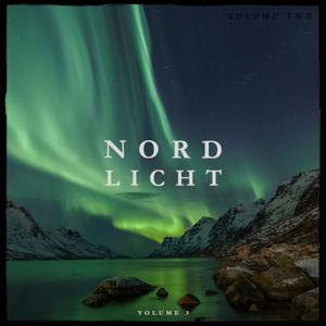 Nordlicht, Vol. 3 (Awesome Calm & Relaxing Beats)