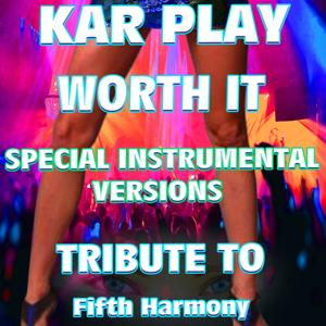 Worth It (Special Instrumental Versions: Tribute to Fifth Harmony Feat. Kid Ink)