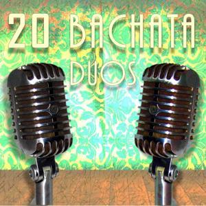 20 Bachata Duos