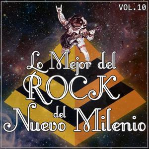 Lo Mejor del Rock del Nuevo Milenio Vol. 10