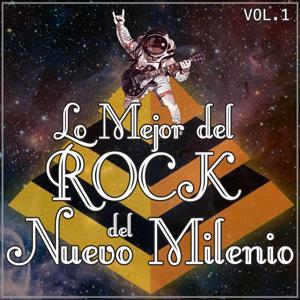 Lo Mejor del Rock del Nuevo Milenio Vol. 1