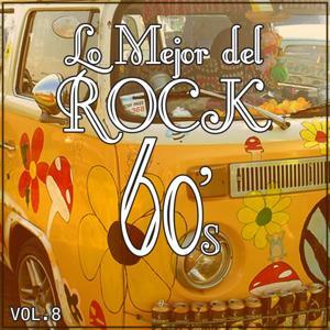 Lo Mejor del Rock de los 60: Vol. 8