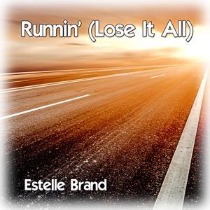 Runnin' (Lose It All)