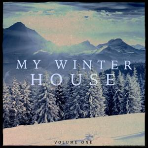My Winter House, Vol. 1 (Finest Deep House Music)