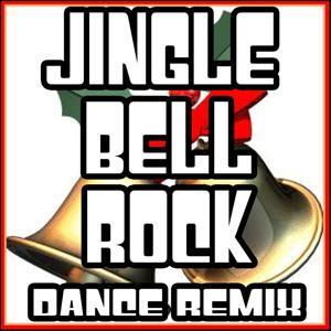 Jingle Bell Rock (Dance Remix)