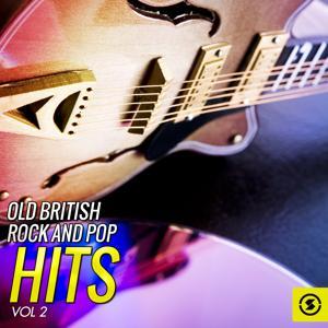 Old British Rock and Pop Hits, Vol. 2