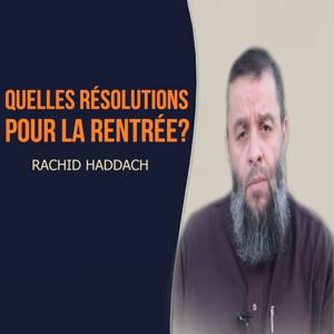 Quelles résolutions pour la rentrée? (Quran)