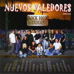 Nuevos Valedores (Rock 100% Mexicano)