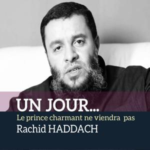 Un jour... Le prince charmant ne viendra pas (Quran)