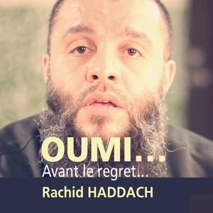 Oumi... avant le regret (Quran)