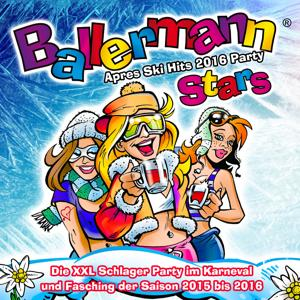Ballermann Stars - Après Ski Hits 2016 Party
