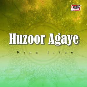 Huzoor Agaye