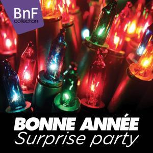 Bonne année : surprise Party !