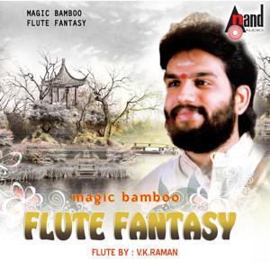 Magic Bamboo - Flute Fantasy