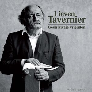 Lieven Tavernier: Geen Kwaje Vrienden
