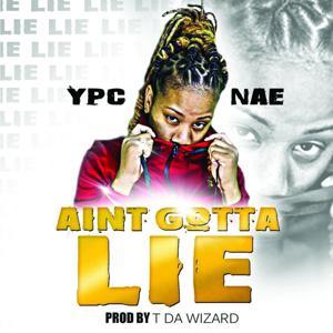 Ain't Gotta Lie