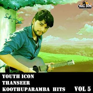 Youth Icon Thanseer Koothuparamba Hits, Vol. 5