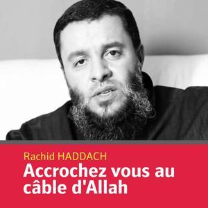 Accrochez vous au câble d'Allah (Quran)