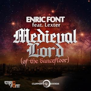 Medieval Lord (of the Dancefloor)