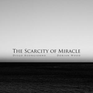 The Scarcity of Miracle