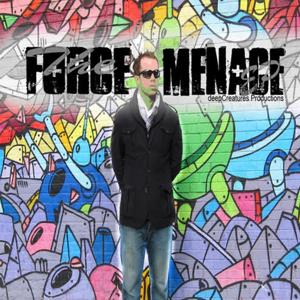 The Force Menace (Extended) - EP