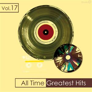 All Time Greatest Hits, Vol. 17