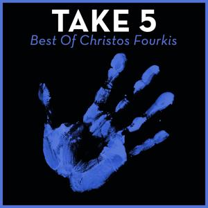 Take 5 - Best Of Christos Fourkis