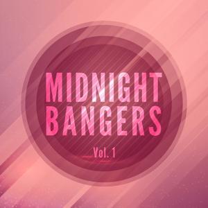 Midnight Bangers, Vol. 1