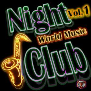Night Club: World Music, Vol. 1