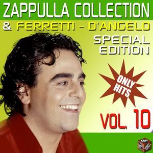 Carmelo Zappulla, Ferretti & D'Angelo Collection, Vol. 10