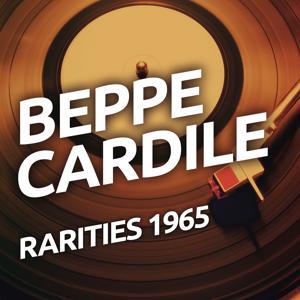 Beppe Cardile - Rarities 1965