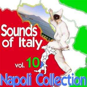 Sounds of Italy: Napoli Collection, Vol. 10