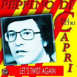 Peppino Di Capri: Let's Twist Again
