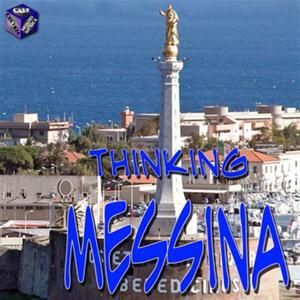 Thinking Messina