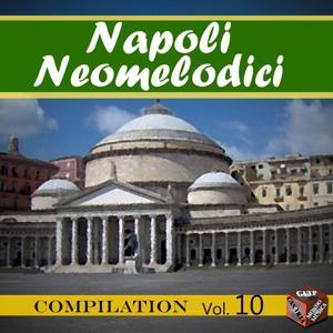 Neomelodici Compilation, Vol. 10