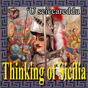 Thinking of Sicilia: 'U sciccareddu