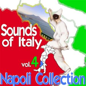 Sounds of Italy: Napoli Collection, Vol. 4