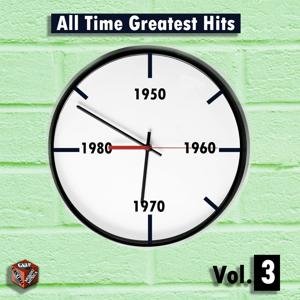 All Time Greatest Hits, Vol. 3