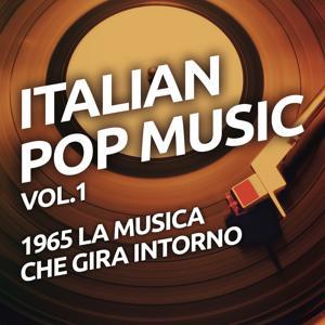 1965 La musica che gira intorno - Italian pop music vol. 1