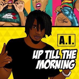 Up Till the Morning