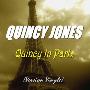 Quincy in Paris (Version vinyle)