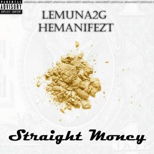 Straight Money