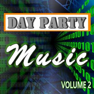 Day Party Music, Vol. 2