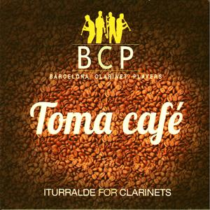Toma Café (Iturralde for Clarinets)
