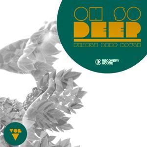 Oh so Deep - Finest Deep House, Vol. 5