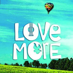 Love More