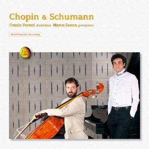 Chopin & Schumann (Performed on Double Bass and Piano)